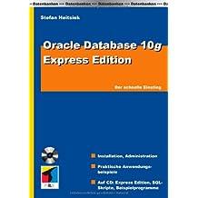 Oracle Express Edition: Der schnelle Einstieg