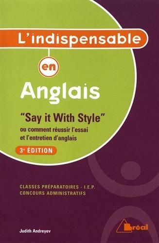 Indispensable en anglais ou comment réussir l'essai et l'entretien d'anglais