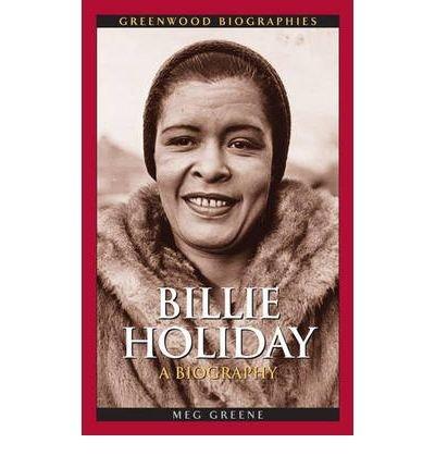 [(Billie Holiday: A Biography )] [Author: Meg Greene] [Nov-2006]