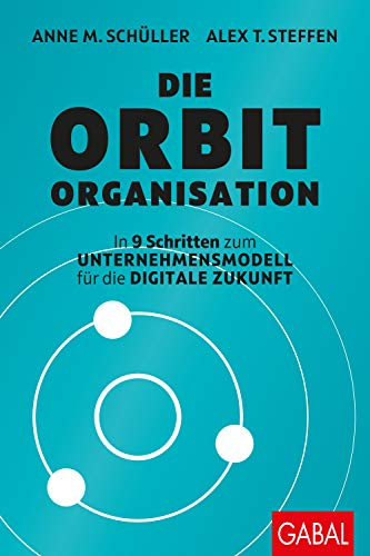 on: In 9 Schritten zum Unternehmensmodell für die digitale Zukunft (Dein Business) ()