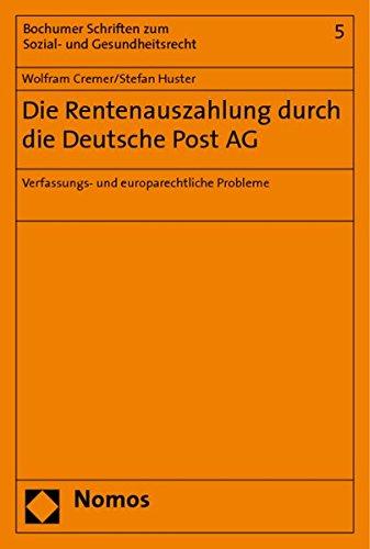 die-rentenauszahlung-durch-die-deutsche-post-ag-verfassungs-und-europarechtliche-probleme