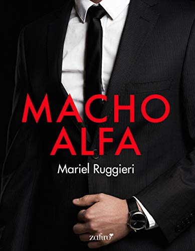 Macho Alfa (Volumen independiente) de [Ruggieri, Mariel]