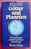Götter und Planeten - Ellynor Barz