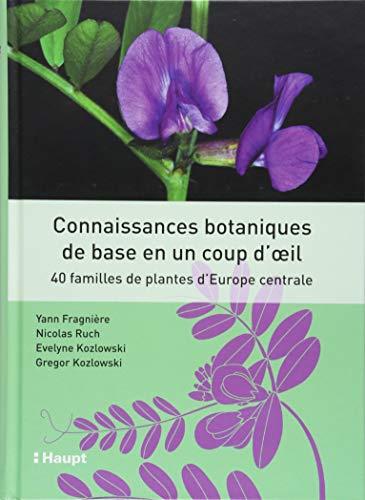 Connaissances de base en botanique en un coup d'oeil: 40 familles d'Europe centrale
