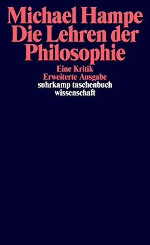 Die Lehren der Philosophie: Eine Kritik (suhrkamp taschenbuch wissenschaft)