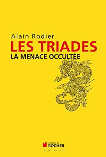 Les Triades: La menace occultée