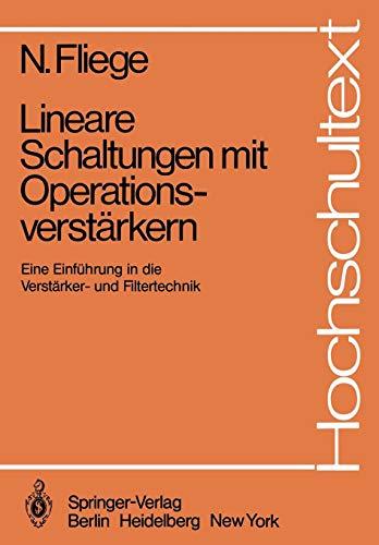 Lineare Schaltungen mit Operationsverstärkern: Eine Einführung in die Verstärker- und Filtertechnik (Hochschultext)