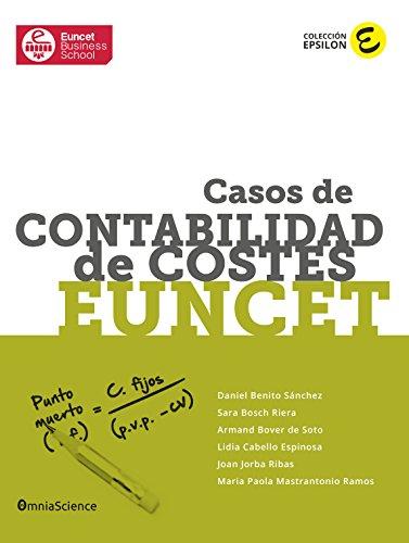 Casos de Contabilidad de Costes EUNCET (Colección Epsilon nº 2) por Maria Paola Mastrantonio Ramos