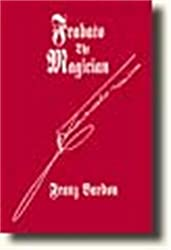 Frabato the Magician by Franz Bardon (2003-01-01)