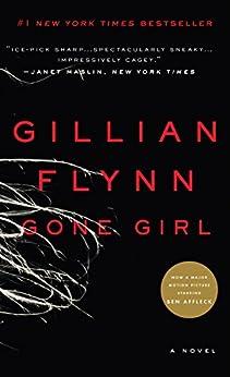 Gone Girl: A Novel von [Flynn, Gillian]