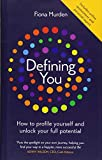 Defining You: How to profile yourself and unlock your full potential