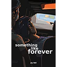 Something Like Forever (Something Like... Book 11)
