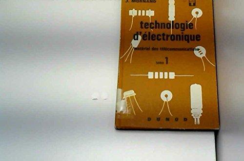 Technologie d'électronique t. 1