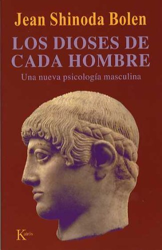 Los dioses de cada hombre: Una nueva psicolog??a masculina (Psicologia) (Spanish Edition) by Jean Shinoda Bolen (2011-06-01)