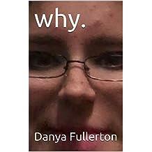 why. (English Edition)