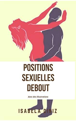 Couverture du livre Positions sexuelles debout: Avec des illustrations