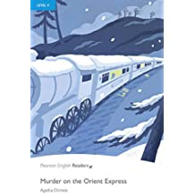 Level 4: Murder on the Orient Express (Penguin Readers: Level 4)