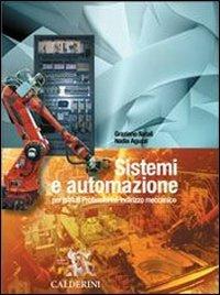 Sistemi e automazione. Per le Scuole superiori