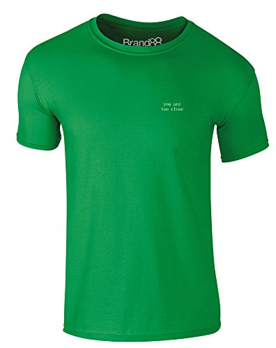 Brand88 - You Are Too Close, Erwachsene Gedrucktes T-Shirt Grün/Weiß