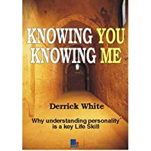 (Knowing You, Knowing Me) By Derrick White (Author) Paperback on (Apr , 2002)