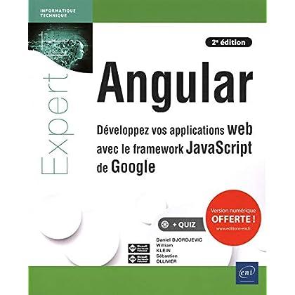 Angular - Développez vos applications web avec le framework JavaScript de Google (2e édition)