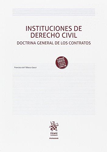 Instituciones de Derecho Civil. Doctrina General de los Contratos (Manuales de Derecho Civil y Mercantil)