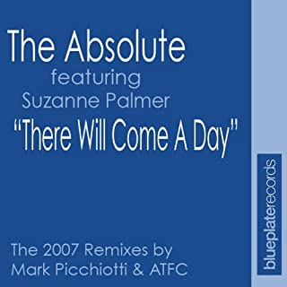 There Will Come A Day (Atfc's Absolute Anthem)