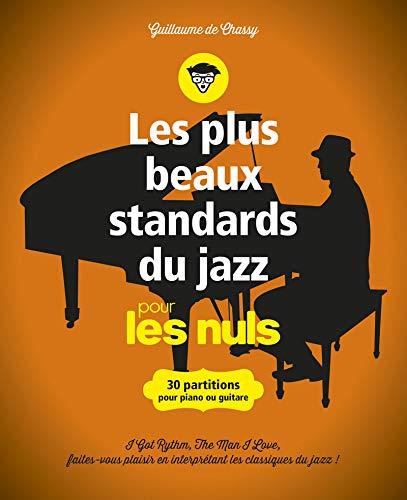 Les plus beaux standards de jazz pour les Nuls - 30 partitions pour piano par Guillaume de CHASSY