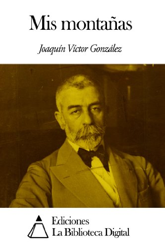 Mis montañas por Joaquín Víctor González
