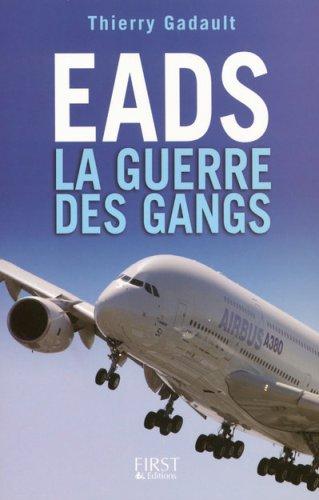 EADS : La guerre des gangs