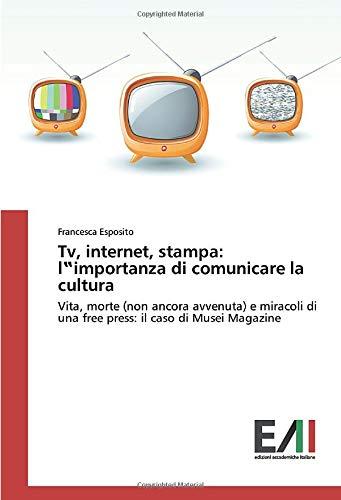 Tv, internet, stampa: l