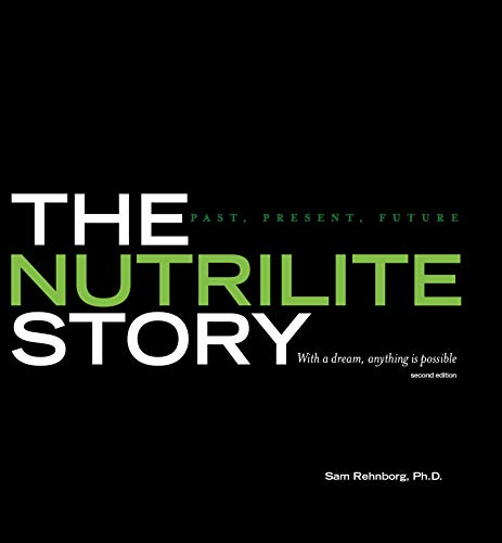 The Nutrilite Story: Past, Present, Future (English Edition)