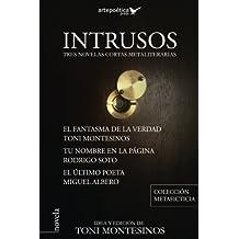 Intrusos: Tres novelas cortas metaliterarias