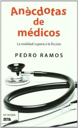Anécdotas de médicos (B DE BOLSILLO)