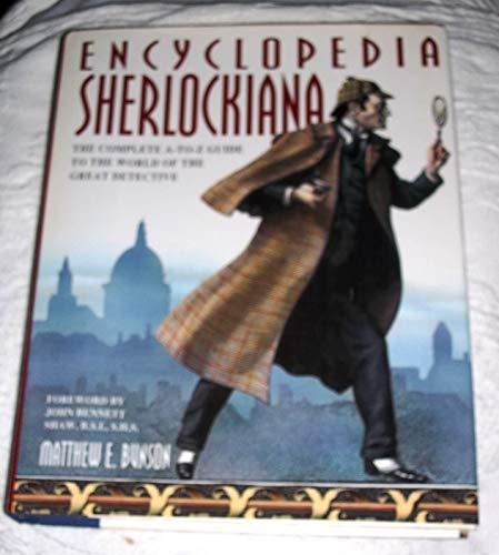 Encyclopedia Sherlockiana: an A-to-Z Guide to the World of T: An A-to-Z Guide to the World of the Great Detective
