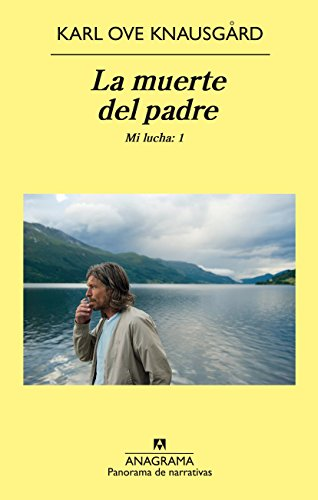 La muerte del padre (Compactos nº 686) por Karl Ove Knausgård