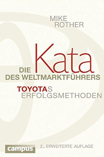 Die Kata des Weltmarktführers: Toyotas Erfolgsmethoden thumbnail