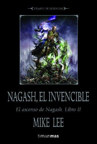 Nagash, el invencible: El ascenso de Nagash. Libro II (NO Warhammer)