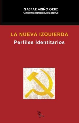 La nueva izquierda: Perfiles identitarios