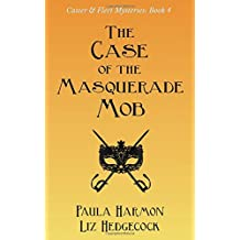 The Case of the Masquerade Mob (Caster & Fleet Mysteries)