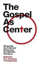 The Gospel as Center (The Gospel Coalition)