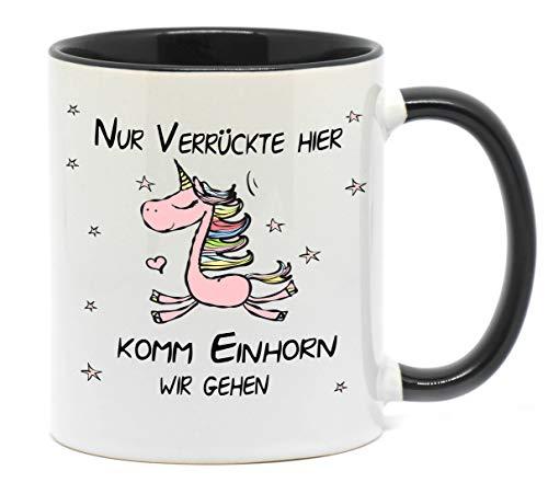 rrückte Hier, komm Einhorn wir gehen Lustige Tasse für Kaffee, Tee und alle Anderen Getränke die warm oder kalt bleiben sollen. (Schwarz) ()