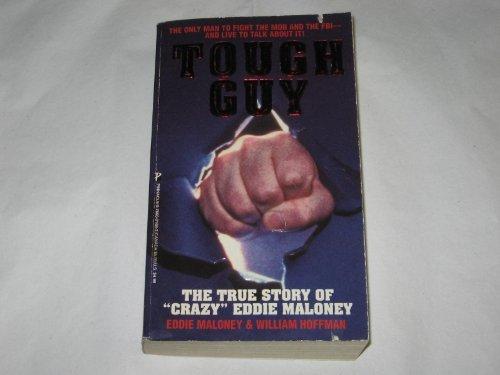 TOUGH GUY by Eddie Maloney (1995-08-01)