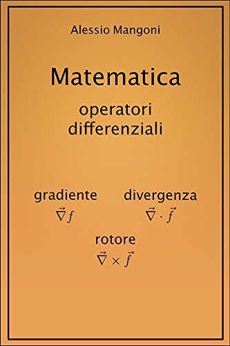 matematica-gradiente-divergenza-rotore