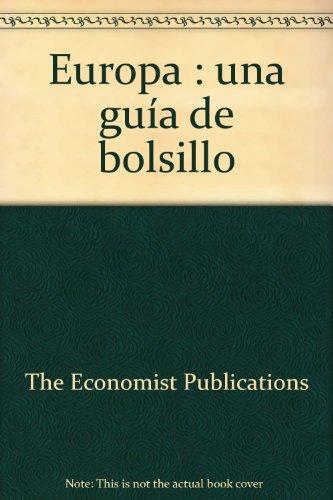 EUROPA. UNA GUIA DE BOLSILLO: POCKET EUROPE (COL.THE ECONOMIST)