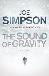 The Sound of Gravity: A Novel