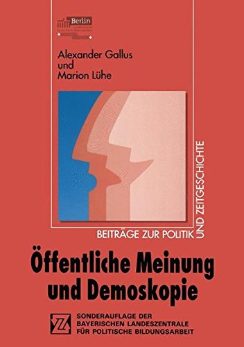 Öffentliche Meinung und Demoskopie (Beiträge zur Politik und Zeitgeschichte) (German Edition)