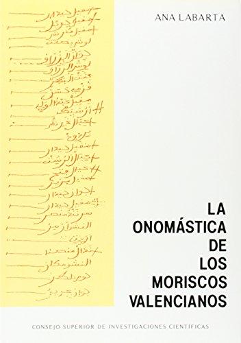 La Onomástica De Los Moriscos Valencianos