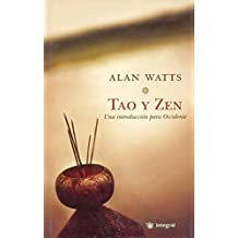 Tao y zen (INTEGRAL GENERAL)