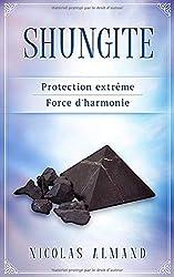 shungite: Protection extrême - Force d'harmonie
